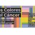 """Jornada """"Los colores del cáncer"""" organizado por Somos unidos por el Cáncer"""