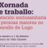 I Xornadas de traballo: atención sociosanitaria ás persoas maiores do Concello de Lugo