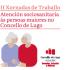 II Jornadas: Atención sociosanitaria a las personas mayores en el Concello de Lugo