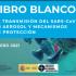 LIBRO BLANCO: La transmisión del SARS-COV-2 en aerosoles y sus mecanismos de protección